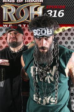 ROH Wrestling: Episode #316