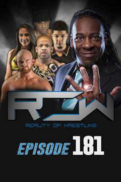 Reality of Wrestling: Episode 181
