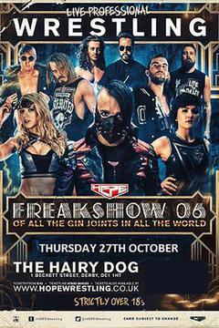 #3: HOPE Wrestling: Freakshow - Of All The Gin Joints In All The World