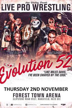 HOPE Wrestling - Evolution 52 - Like Miles Davis, I've Been Swayed By The Cool