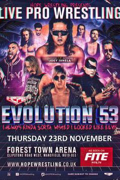 HOPE Wrestling presents Evolution 53 : I Always Kinda, Sorta Wished I Looked Like Elvis