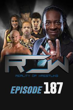 Reality of Wrestling: Episode 187