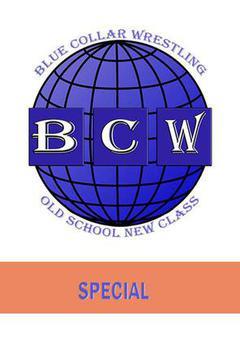 #2: Blue Collar Wrestling: Special
