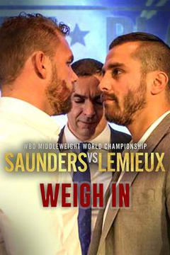 #3: Billy JOE SAUNDERS vs. David LEMIEUX: Weigh-In