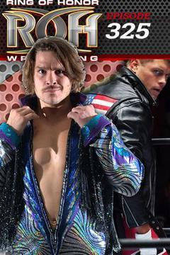 #3: ROH Wrestling: Episode #325