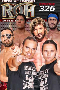 #3: ROH Wrestling: Episode #326