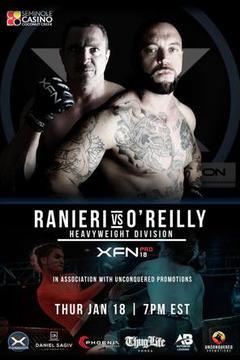 Xtreme Fighting Nation (XFN) 18 Ranieri vs O'Reilly