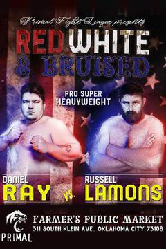 Primal Fight League: Red, White & Bruised
