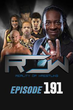 Reality of Wrestling: Episode 191