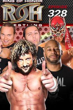 #1: ROH Wrestling: Episode #328