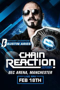 Defiant Wrestling: Chain Reaction