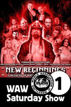 Wrestling Weekender: WAW Saturday Show 1 Feb 10th 2017