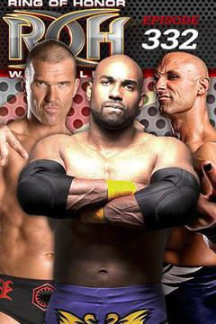 #2: ROH Wrestling: Episode #332