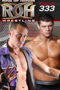 ROH Wrestling: Episode #333
