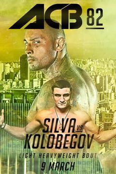 ACB 82: Silva vs. Kolobegov