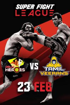 Super Fight League: Heros Vs Veerans