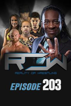 Reality of Wrestling: Episode 203
