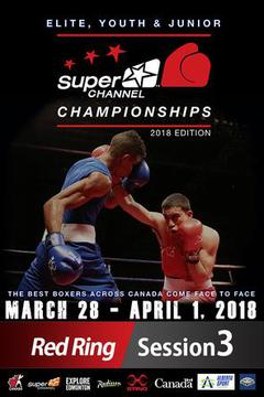 #1: 2018 Super Channel Championships Session 3, Ring 1