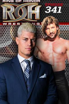 #2: ROH Wrestling: Episode #341