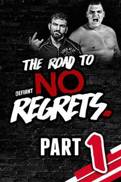 Defiant Wrestling:  Road to No Regrets '18 (Part 1)