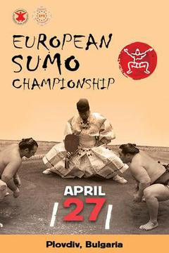 European Sumo Championship Bulgaria: April 27