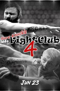 Bare Knuckle Fight Club 4
