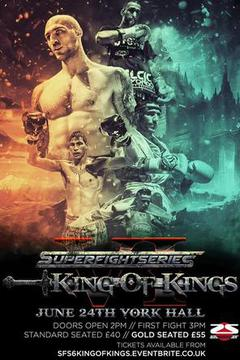 #1: SuperFightSeries VI - King of Kings