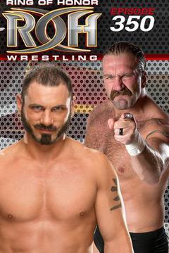 #1: ROH Wrestling: Episode #350