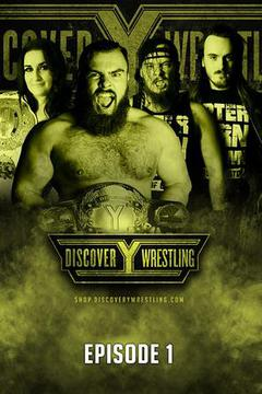 Discovery Wrestling: Episode 1