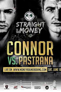Connor vs Pastrana - Straight to the Money