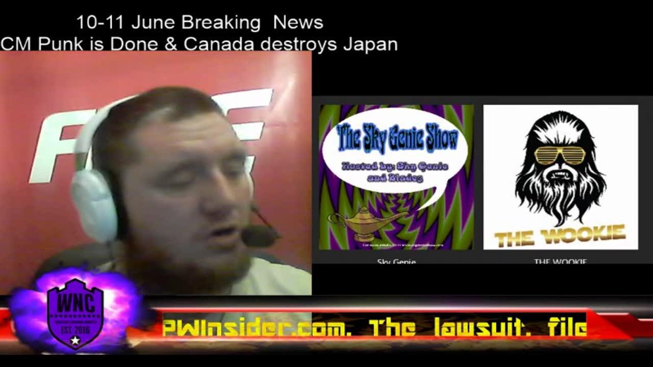 ▷ Breaking News, June 18: Punk Loses & Canada destroys Japan - FITE