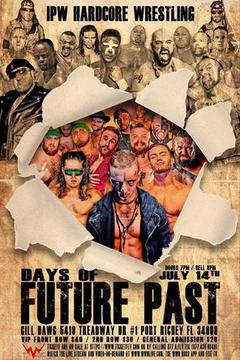 IPW Hardcore Wrestling - Days of Future Past