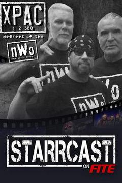 STARRCAST: 1-2-360 Degrees of the nWo @Hall & Nash hosted by X-Pac
