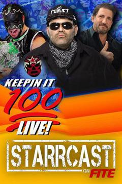 STARRCAST: Keepin' It 100! W/Konnan, Disco, & Hurricane