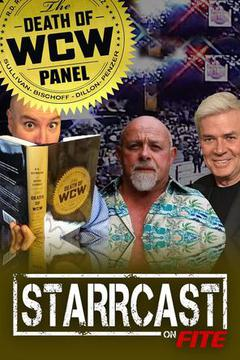 STARRCAST: The Death of WCW Panel