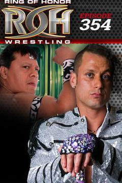 #2: ROH Wrestling: Episode #354