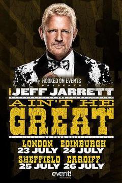 Jeff Jarrett - Ain't He Great Tour