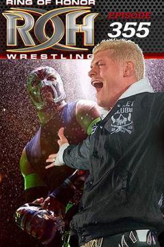 #3: ROH Wrestling: Episode #355