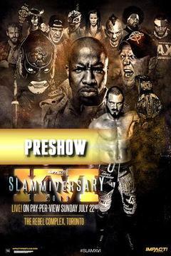 Impact Wrestling - Slammiversary 2018 Preshow