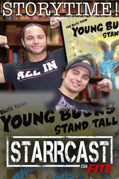 STARRCAST: Storytime with the Young Bucks