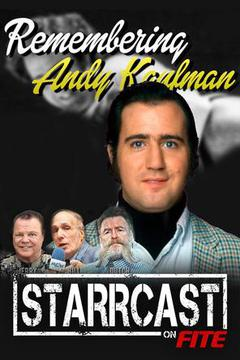 STARRCAST: Remembering Andy Kaufman w/ Jerry Lawler, Dutch Mantell, & Bill Apter