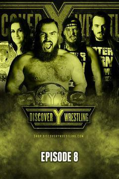 Discovery Wrestling: Episode 8