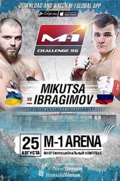 M-1 Challenge 96 - Dimitriy Mikutsa vs Khadis Ibragimov