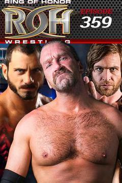 #3: ROH Wrestling: Episode #359