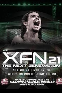 XFN 21: The Next Generation