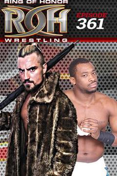 ROH Wrestling: Episode #361