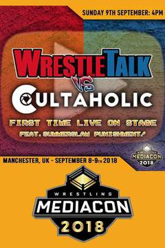 Wrestletalk Vs Cultaholic: Live On Stage