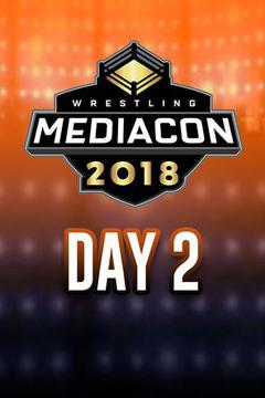 Wrestling MediaCon 2018: Day 2
