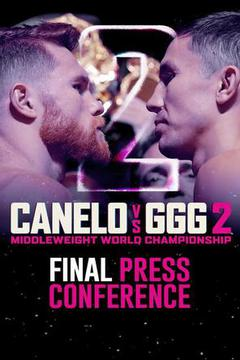 #3: Canelo vs GGG 2: Final Press Conference