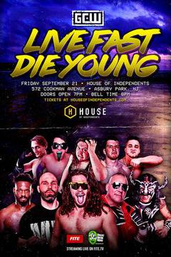 """GCW Wrestling: """"Live Fast, Die Young"""""""